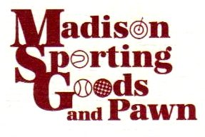 Madison Sporting Good and Pawn