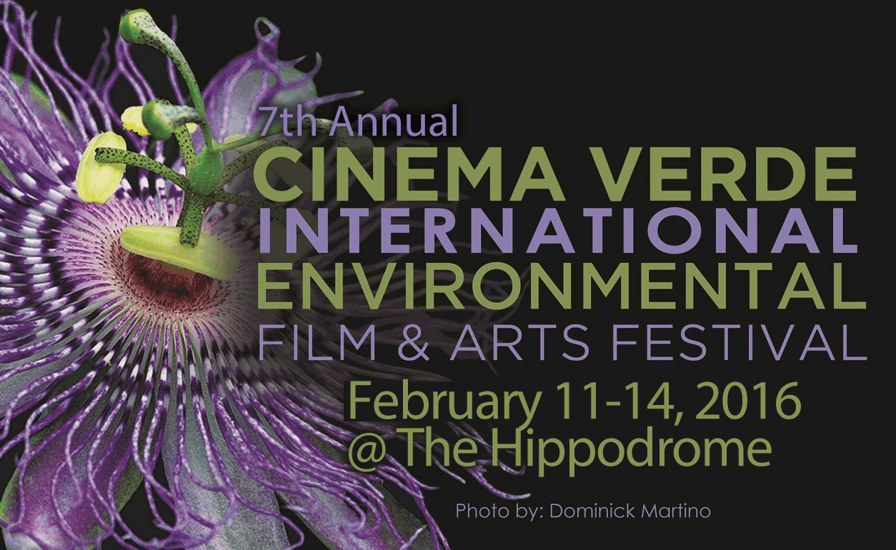 The 7th Annual Cinema Verde Environmental Film and Arts Festival