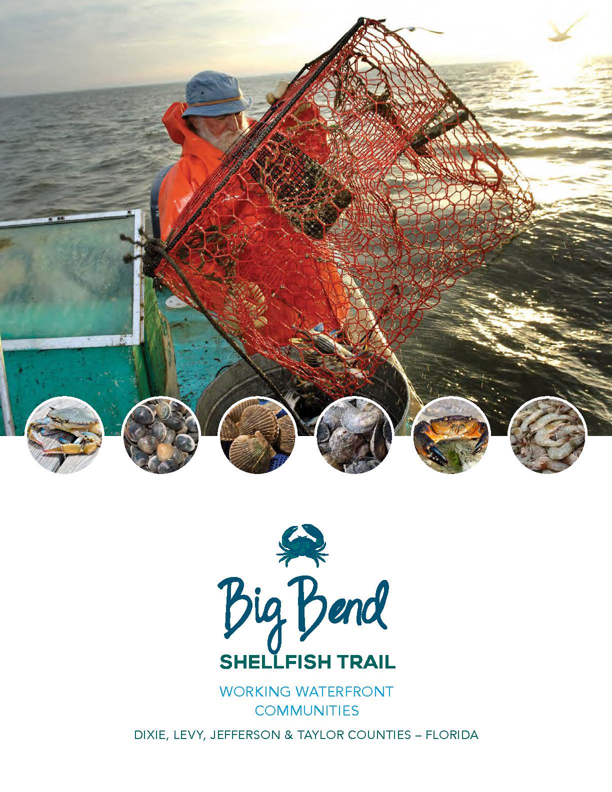 Big Bend Shellfish Trail--Florida's Working Waterfront Communities