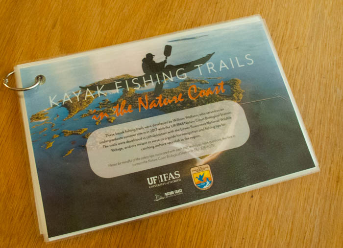 A Valuable Tool For Kayak Anglers!   A Guide to Kayak Fishing Trails in the Nature Coast, From Nature Coast Biological Station in Cedar Key