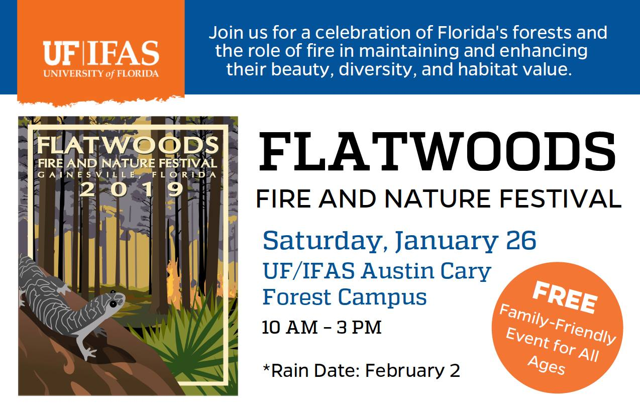 Flatwoods Fire and Nature Festival, January 26, 2019 at Austin Cary Forest in Alachua County