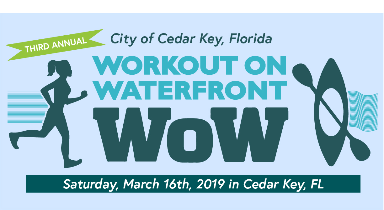Cedar Key, Workout On Waterfront Run/Paddle, Saturday March 16, 2019