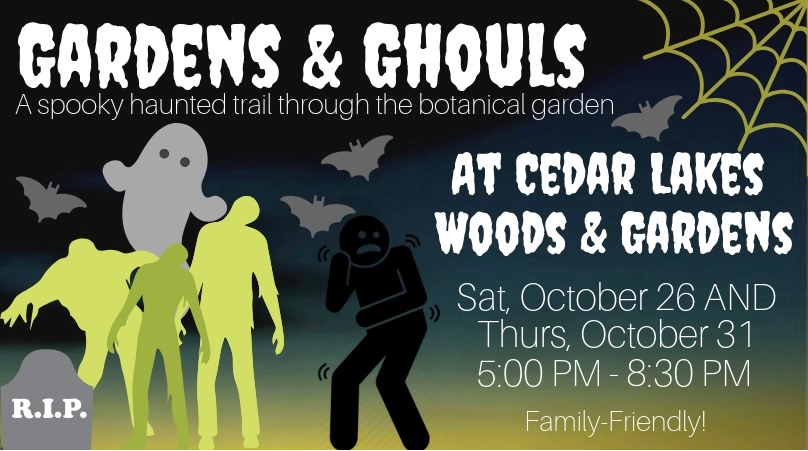 Gardens & Ghouls at Cedar Lakes Woods & Gardens